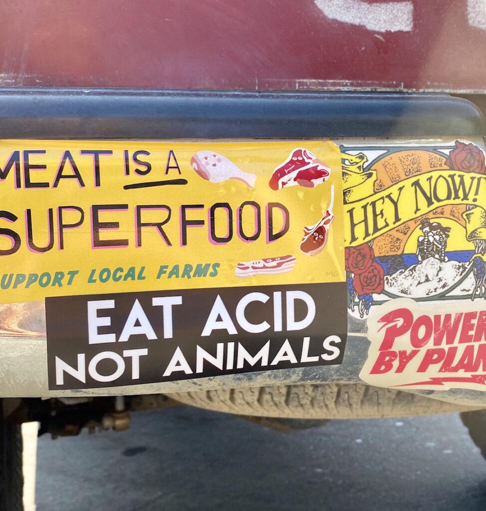 Eat Acid Not Animals